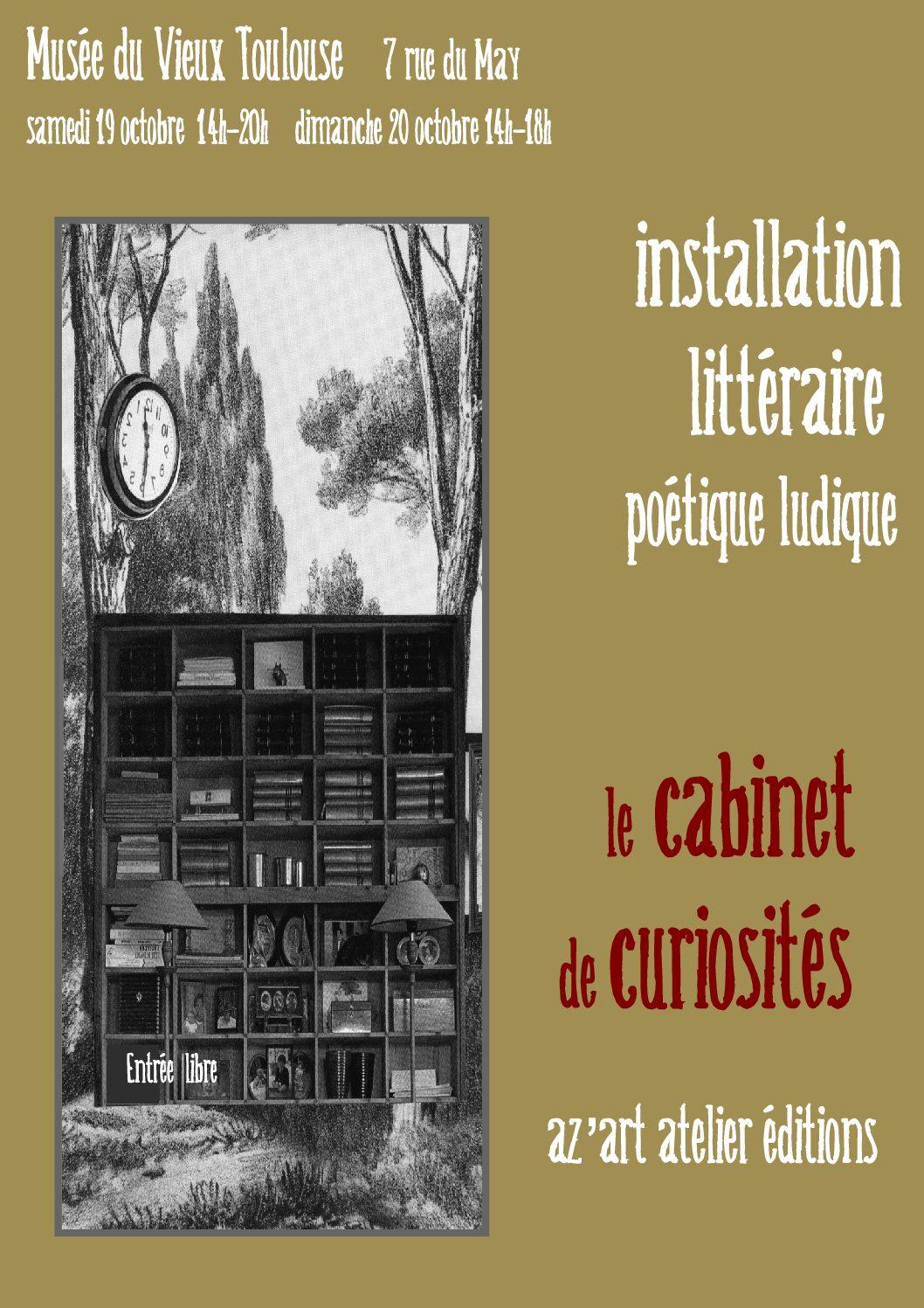 Le Cabinet des curiosités de az'art atelier éditions (19 et 20 octobre 2019, Musée du Vieux Toulouse)